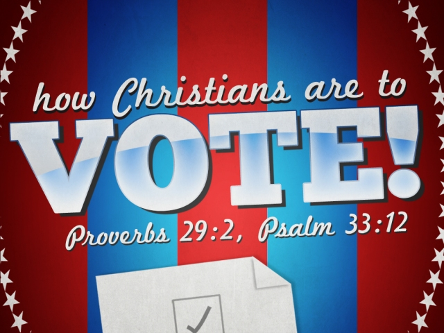 how-christians-are-to-vote